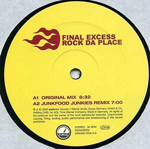 Bild 1: Final Excess, Rock da place (Orig. Mix/Junkfood Junkies/André Visior/Final Examination Remixes, 2003)