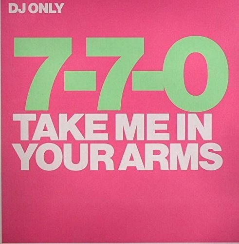 Bild 1: 7-7-0, Take me in your arms (Club/Dub, 2003)