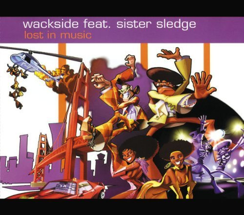 Bild 1: Wackside, Lost in music (7 versions, 2002, feat. Sister Sledge)