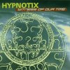 Hypnotix, Witness of our time (1999)