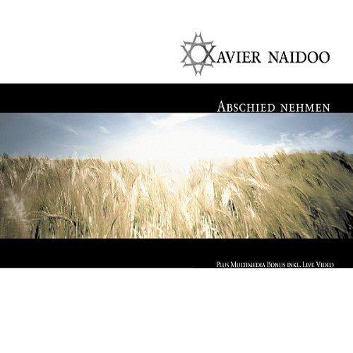 Bild 1: Xavier Naidoo, Abschied nehmen (2002, digi)