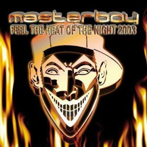Bild 1: Masterboy, Feel the heat of the night 2003