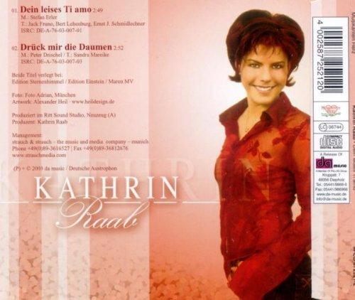 Bild 2: Kathrin Raab, Dein leises Ti amo (2003; 2 tracks)