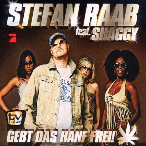 Bild 1: Stefan Raab, Gebt das Hanf frei (2002, feat, Shaggy)