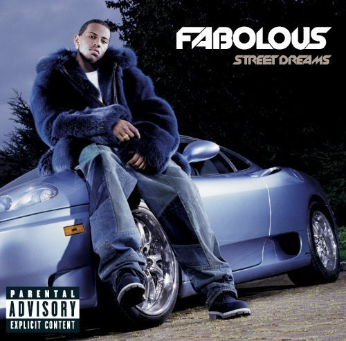 Bild 1: Fabolous, Street dreams (2003, US)