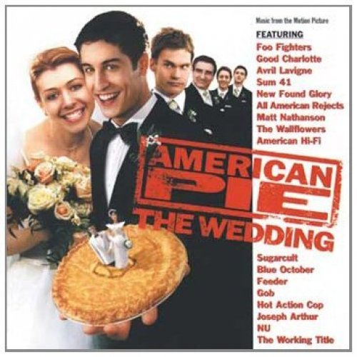 Bild 1: American Pie-The Wedding (2003), Foo Fighters, Good Charlotte, Sum 41, Feeder..