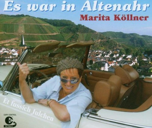 Bild 1: Marita Köllner, Es war in Altenahr (2 track, 2003)
