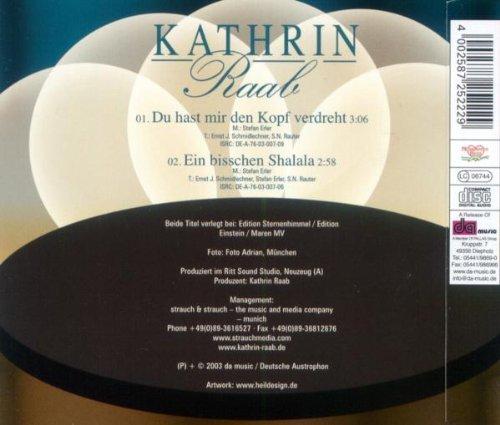 Bild 2: Kathrin Raab, Du hast mir den Kopf verdreht (2003; 2 tracks)