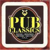 Pub Classics (1997), Pogues & Dubliners, Hooters, Dexy's Midnight Runners, Toy Dolls, Iggy Pop, Proclaimers..