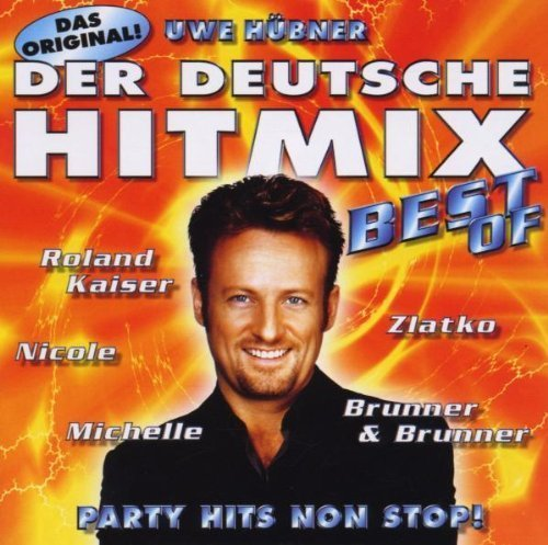 Bild 1: Der Deutsche Hit Mix (2000, Uwe Hübner), Best of:Anton feat. DJ Ötzi, Ireen Sheer, Brunner & Brunner, Zlatko, Klaus Lage Band..