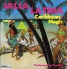 Candela, Salsa latina-Caribbean magic