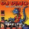 DJ DIno-Der Hitsaurier (1999), Vengaboys, Oli. P, Modern Talking, Spike, Echt, Touché, Scooter..