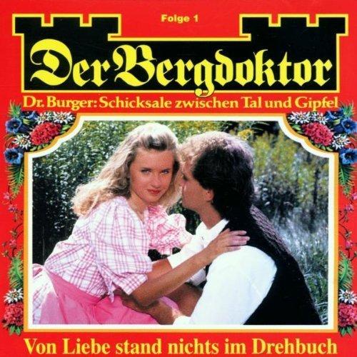 Image 1: Der Bergdoktor-Dr. Burger: Schicksale zwischen Tal u. Wipfel, Folge 1-Von Liebe stand nichts im Drehbuch