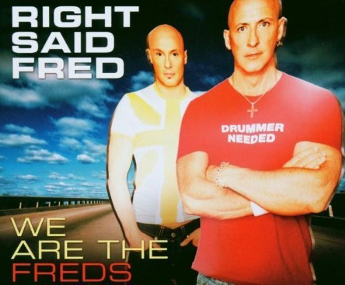 Bild 1: Right said Fred, We are the freds (2003)