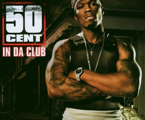 Bild 1: 50 Cent, In da club (2003)