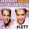 N.ett, Heute woll'n wir feiern (ayayayay; 2003)
