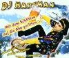 DJ Hartman, Mit dem Schlitten auf die Alm geritten.. (2001)