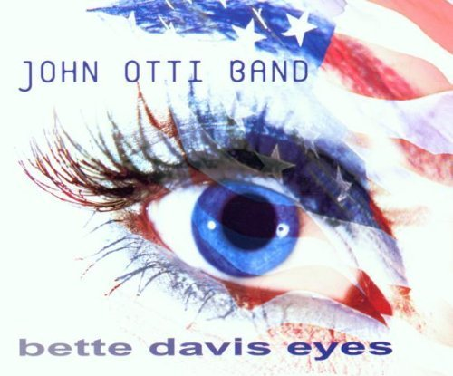 Bild 1: John Otti Band, Bette Davis eyes (2001)