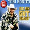 Tobi Bonito, Ich bin gut drauf (#zyx/tip73016)