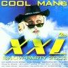 Cool Man's XXL Snow-Party 2002, Partyschweine, Henning & Holm, Jojo's, Simone, Rübe, Geier Sturzflug..