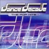Dance Decade-The Pop Hits, Red 5, Jump & Joy, Technotronic, SSL 9000, Outhere Brothers, Sista Sista, Camen..