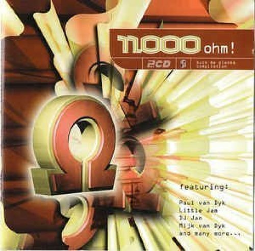 Bild 1: 11.000 Ohm! (1997), Paul van Dyk, Canyon, Little Jam, Dj Jam, Xenajo, Blue Planet..