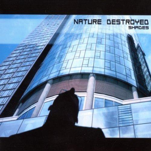 Bild 1: Nature Destroyed, Shades (2002)