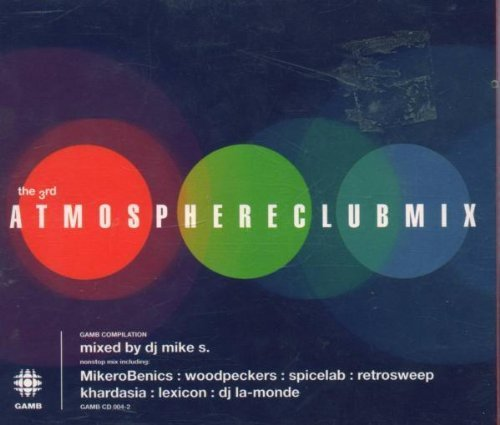 Bild 2: Atmosphereclubmix 3 (1998, by DJ Mike S.), MikeroBenics, Luc Orient, Lexicon, Spicelab..