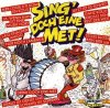 Sing doch eine met! (Kölsch), Die Kölsche Mösche, Jupp Schmitz, Kurt Lauterbach, Herbert Dentler, Sonja Becker..