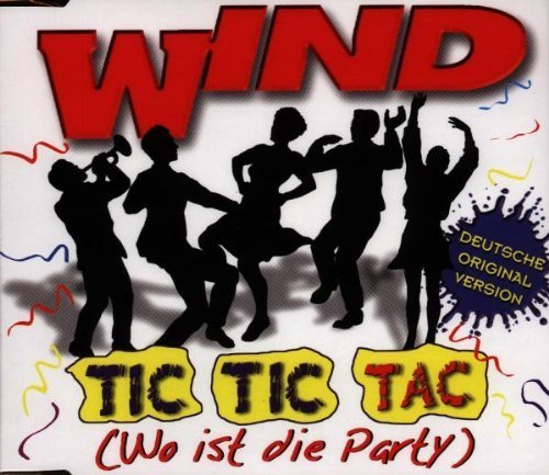 Bild 1: Wind, Tic tic tac.. (1997)