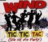 Wind, Tic tic tac.. (1997)