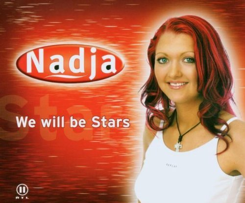 Bild 1: Nadja, We will be stars (2003)