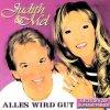 Judith & Mel, Alles wird gut (2001)