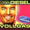 Didi Diesel, Vollgas (2001)
