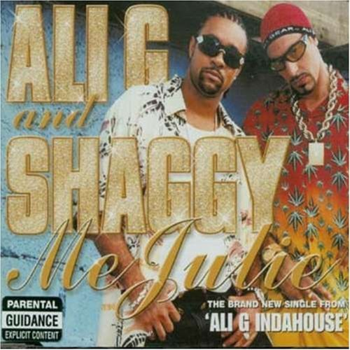 Bild 1: Ali G, Me Julie (#5828592, & Shaggy)