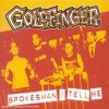 Goldfinger, Spokesman/Tell me (3 tracks, 1996/2002)