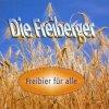 Freiberger, Freibier für alle (1 track, 2002)