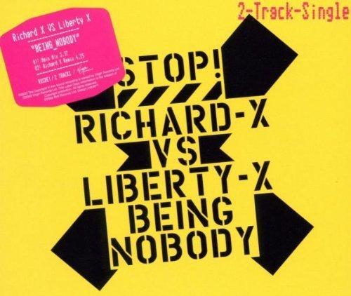 Bild 1: Richard X, Being nobody (2003; 2 tracks, vs Liberty X)