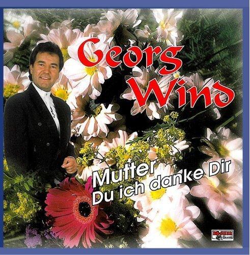 Bild 1: Georg Wind, Mutter, du ich danke dir (2 tracks, 1998)