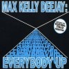 Max Kelly Deejay, Everybody up.. (#zyx/sft0014)