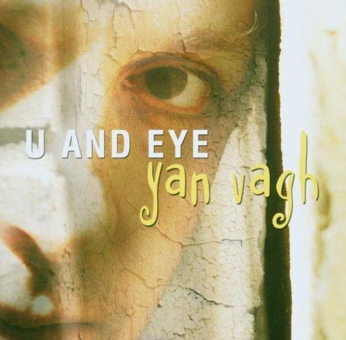 Bild 1: Yan Vagh, U and eye (2003)
