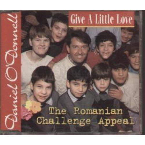 Bild 1: Daniel O'Donnell, Give a little love-The Romanian challenge appeal (4 tracks, 1998)