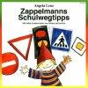 Angela Lenz, Zappelmanns Schulwegtipps