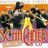 Schachner & Co, Anton aus Tirol (1999)