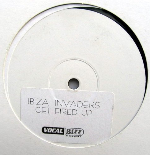 Bild 1: Ibiza Invaders, Get fired up (Full Vocal Ext., 2001)