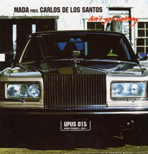 Bild 1: Mada pres. Carlos de los Santos, Ain't got nothing (3 versions, 2003)