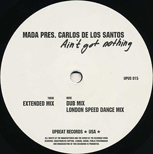 Bild 3: Mada pres. Carlos de los Santos, Ain't got nothing (3 versions, 2003)
