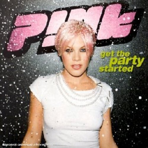 Bild 1: P!nk, Get the party started (2002; 2 tracks, cardsleeve)