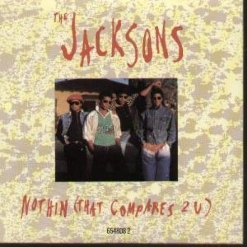 Bild 1: Jacksons, Nothin (that compares 2 u; UK, 3 versions, 1989)