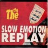 The The, Slow emotion replay (1993, #6590771)